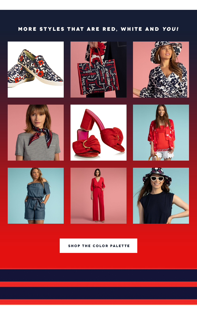 More Styles That Are Red, White and YOU!  Shop The Color Palette